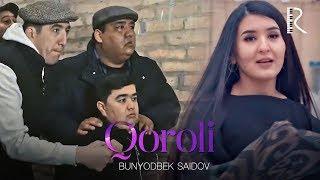 Bunyodbek Saidov - Qoroli | Бунёдбек Саидов - Короли