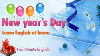 English Learning Videos - New Year's Day - Learn English Online