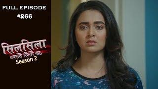Silsila Badalte Rishton Ka - 10th June 2019 - सिलसिला बदलते रिश्तों का  - Full Episode