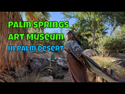 Things To Do in Palm Desert, California: Palm Springs Art Museum in Palm Desert [Travelling Foodie]