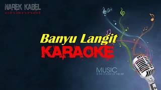 Banyu Langit Karaoke 100% tanpa vokal