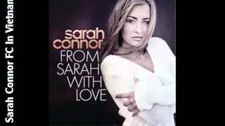 [SCVN Vietsub] Sarah Connor - From Sarah With Love ( Radio Edit )