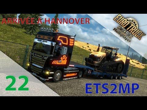 [ETS2MP] Episode n°22 : Arrivée à Hannover + Transport de palettes !