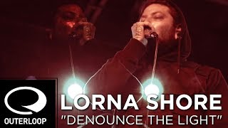 Смотреть клип Lorna Shore - Denounce The Light
