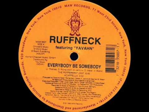 Ruffneck feat. Yavahn - Everybody be Somebody (The Peppermint Jam) 1995