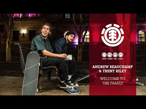 Andrew Beauchamp and Trent Riley  Welcome to the Family
