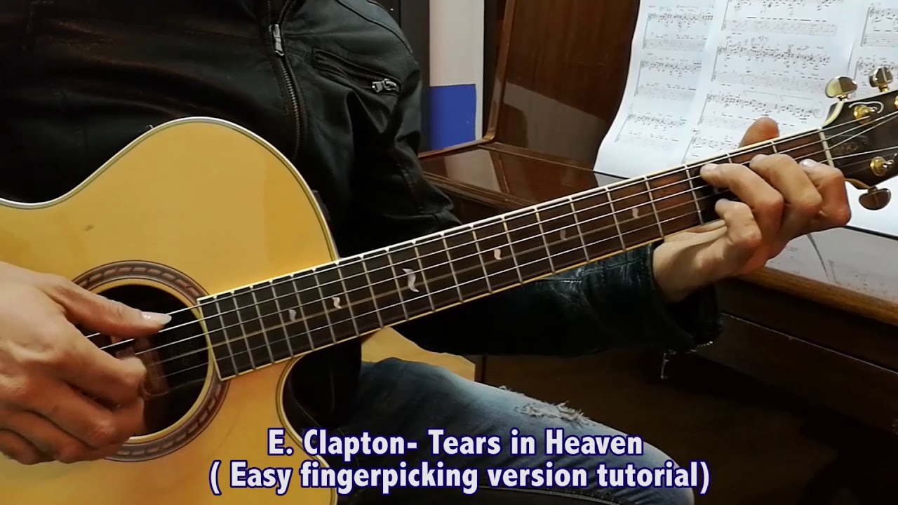 E  Clapton - Tears in Heaven (easy fingerpicking version tutorial)