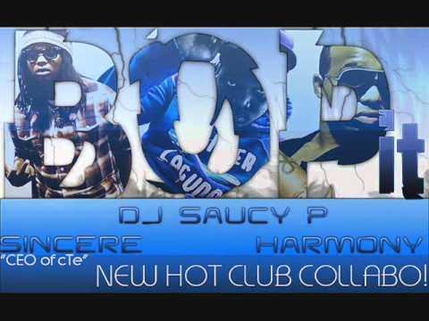 Bop It - Sincere, Harmony & DJ Saucy P