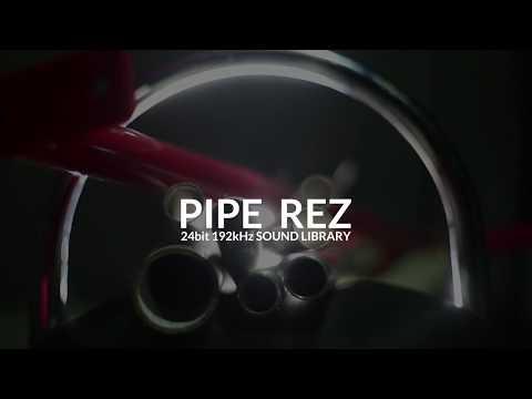 PIPE REZ Sound Library (BKWDS VID)