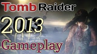 Tomb Raider [2013] Game play Starting