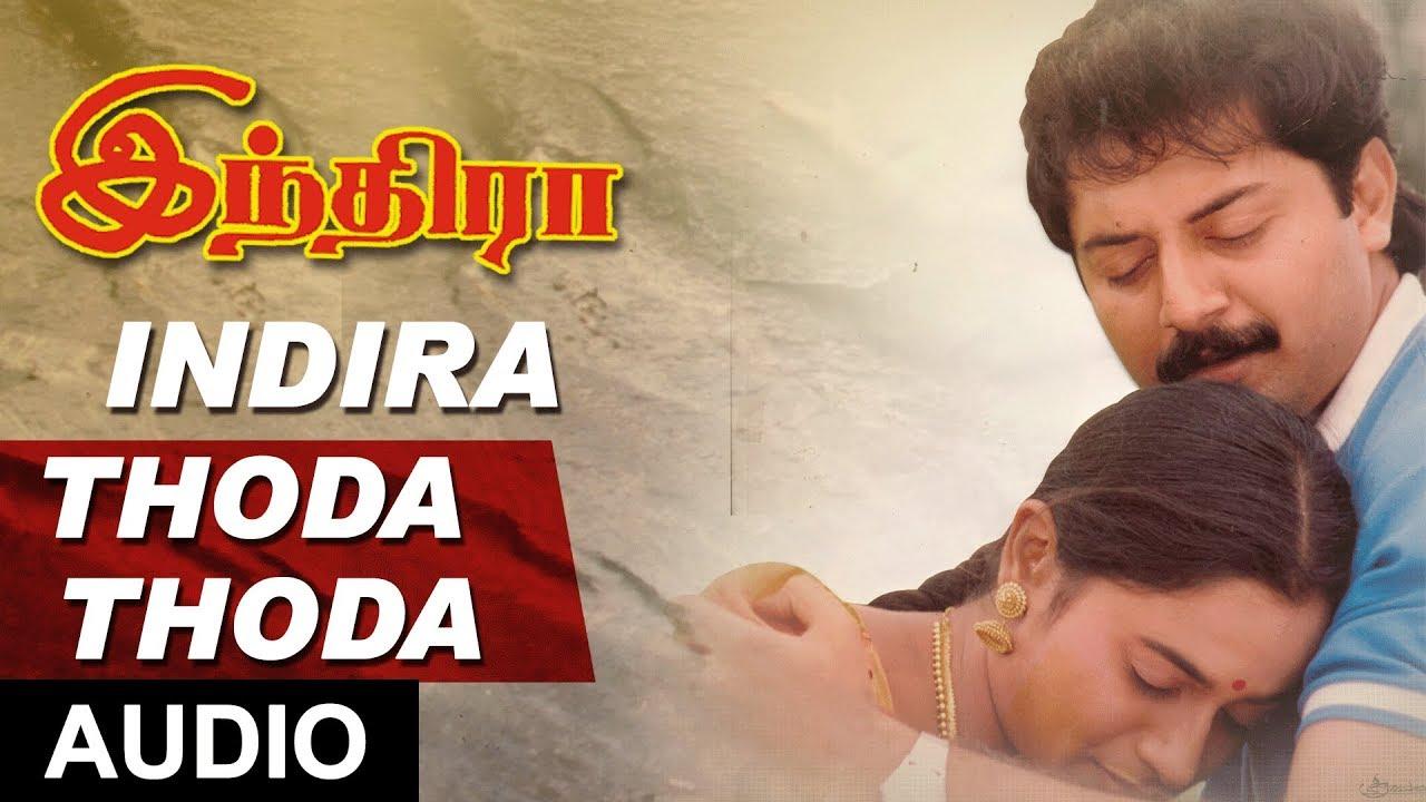 Thoda Thoda Song   Indira Tamil Movie Songs   Arvind Swamy, Anu ...