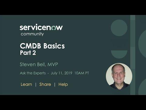 7/11 Ask The Expert: CMDB Basics PART 2 With Steven Bell, MVP