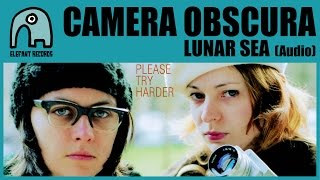 CAMERA OBSCURA - Lunar Sea [Audio]
