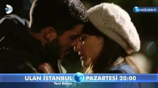 Ulan İstanbul 28. Bölüm 2. Fragmanı