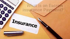 Escrow Insurance Payments