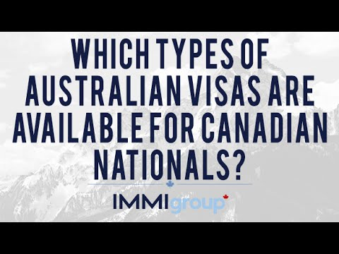 Which types of Australian visas are available for Canadian nationals?