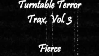 Turntable Terror Trax, Vol. 3 - Fierce