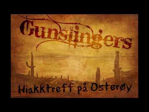 Gunslingers - Hiakktreff på Osterøy