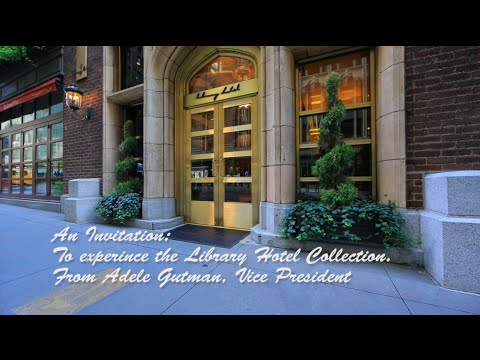 Library Hotel Collection Video Overview