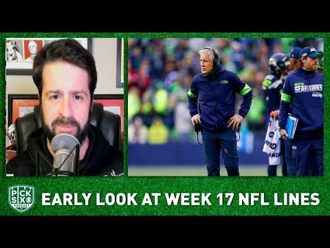 NFL Week 17 Picks, Early Look At Lines, Betting Advice I Pick Six NFL Podcast