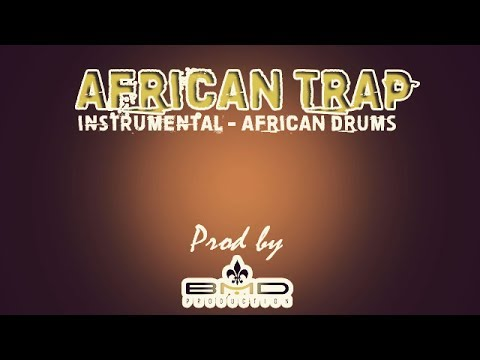 INSTRUMENTAL AFRICAN TRAP BEAT - [FREE DOWNLOAD] by BMD