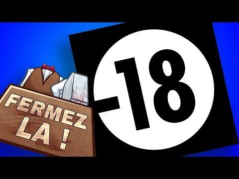 Interdit Aux Moins De 18 Ans - FERMEZ LA (Vieux Dossier #11)