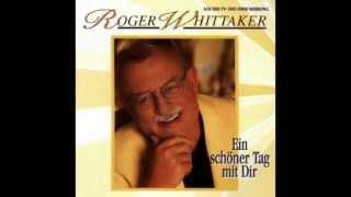 Roger Whittaker - Geh' wohin dein Herz dich trägt (1995)