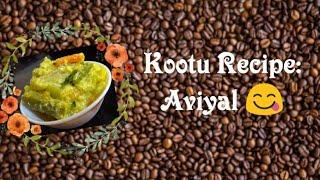 Kootu Recipe: Aviyal 😋 / அவியல்