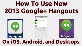 How To Use the Google Hangouts App (iOS, Android, and Desktop)