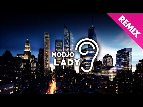Modjo  Lady Uppermost Remix
