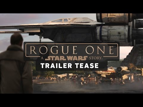 Watch a teaser for the new Rogue One: A Star Wars Story trailer
