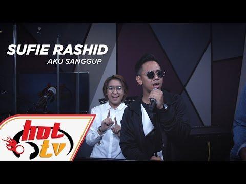 SUFIE RASHID - Aku Sanggup (LIVE) - Jamming Hot #HotTV
