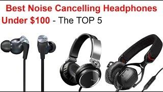 Video Best Noise Cancelling Headphones Under $100 (2018) Reviews Top 5 download MP3, 3GP, MP4, WEBM, AVI, FLV Agustus 2018