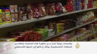 الكشف عن أغذية إسرائيلية ملوثة بالأسواق الفلسطينية