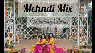 Mehndi Mix | Mehendi Dance | Wedding Dance | Mehndi songs | shefalixshivi #weddingdance #mehndiMix