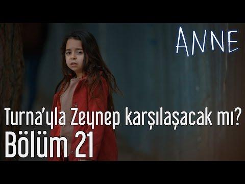 Anne 21. Bölüm - Turna