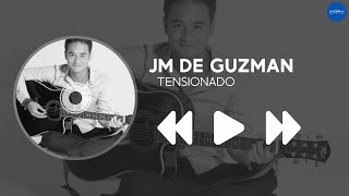 JM De Guzman - Tensionado (Album Preview)