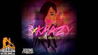 Netta Brielle - 3xKrazy [Prod. Traxamillion x P-Lo] [Thizzler.com]