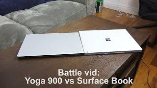 Battle Vid: Yoga 900 vs Surface Book