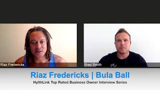 Trusted Business Owner Interview Series | Riaz Fredericks | Bula Ball