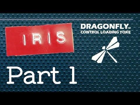 Iris Dynamics Dragonfly Yoke with FSX & FS-Force (Part 1)