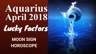 Aquarius April 2018 Horoscope | Kumbh Rashi Moon Sign (Vedic), Luck...