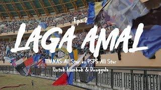 Timnas all star vs PSPS all star Laga Amal untuk Lombok dan Donggala eps 2