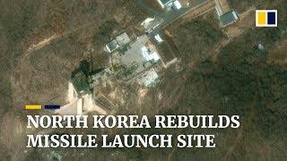 North Korea rebuilds rocket launch site, breaking promise to Trump