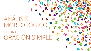 Análisis morfológico de una oración simple