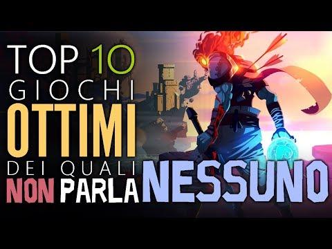 Top 10 Giochi OTTIMI di cui NON PARLA NESSUNO | 2018