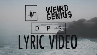 Weird Genius - DPS (Fanmade Lyric)