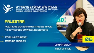 POLÍTICAS GOVERNAMENTAIS DE APOIO À INOVAÇÃO E EMPREENDEDORISMO |  ABDI  Brasil - Lanna Dioum