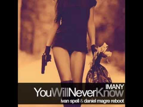 IMANY You Will Never Know (Ivan Spell & Daniel Magre Reboot)