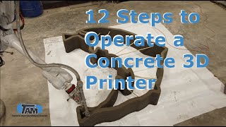 12 Steps to Operate a Concrete 3D Printer